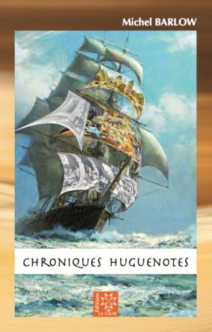 Couverture Chroniques huguenotes