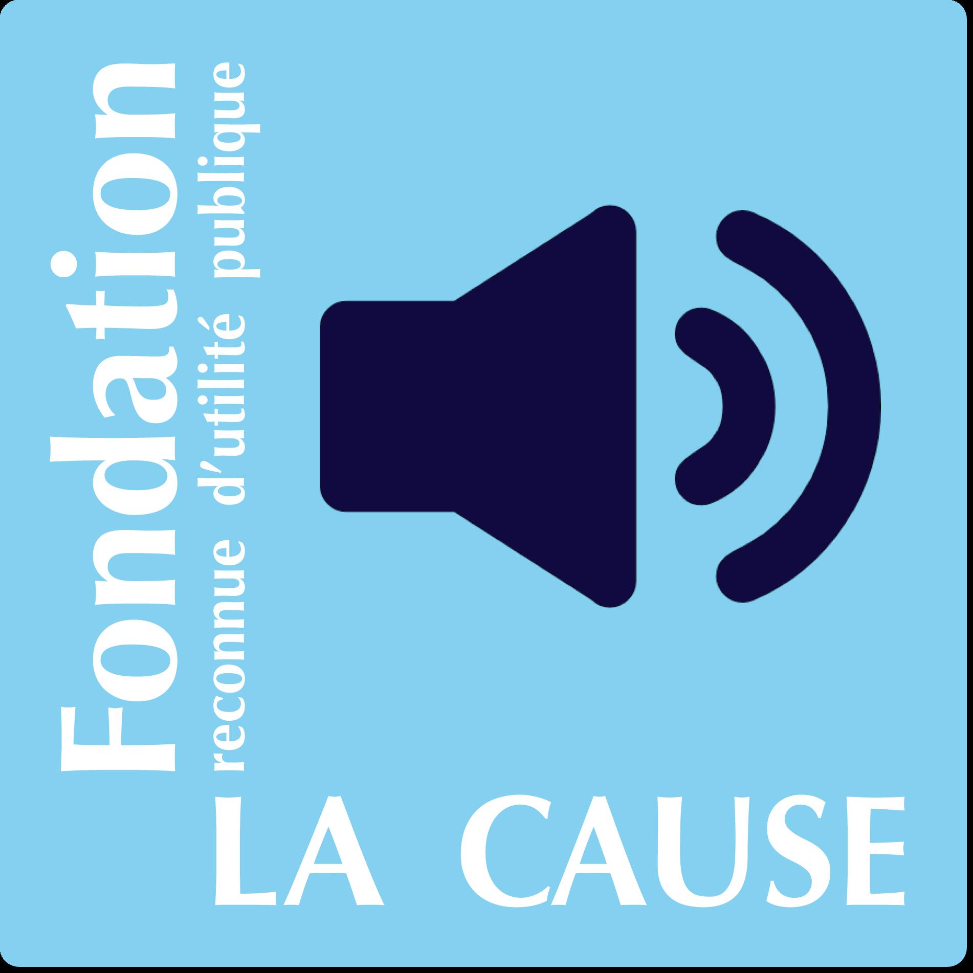 Émission radio avec la Fondation La Cause
