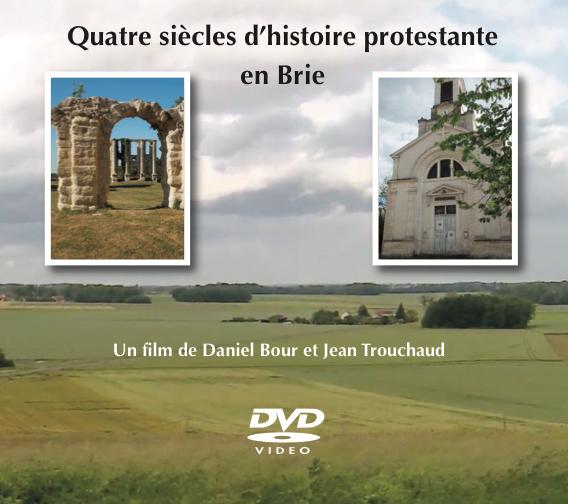 DVD 4 siècles histoire protestante Brie